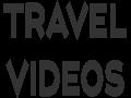 Travel Videos